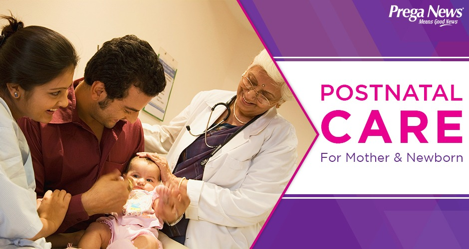 Importance Of Postnatal Medical Care For Mothers And Newborns