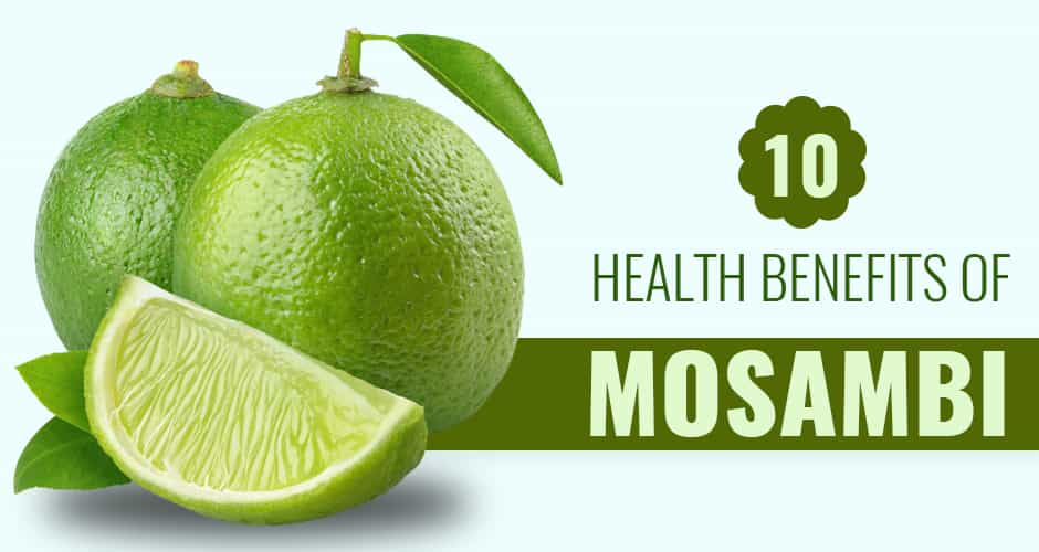 10 Health Benefits of Sweet Lime (Mosambi)