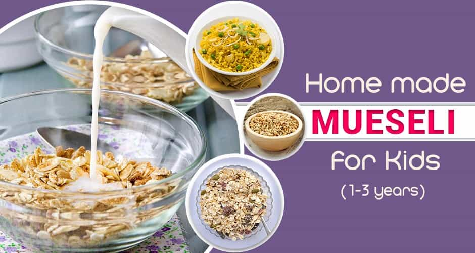 Home Made Mueseli for Kids aged 12 months to 36 months