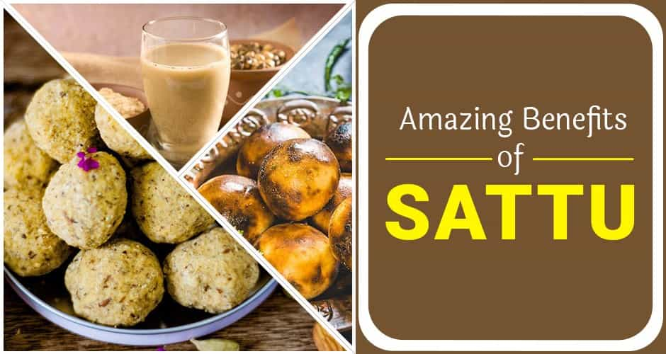 11 Incredible Benefits of Sattu and Easy Sattu Recipes