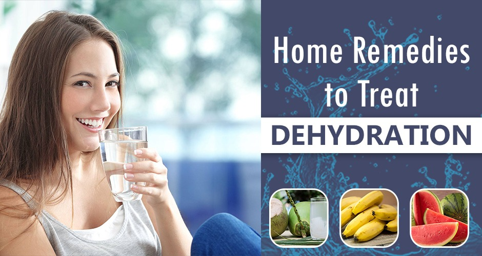 10 Home Remedies To Treat Dehydration