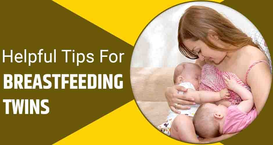 10 Most Effective Tips For Breastfeeding Twins