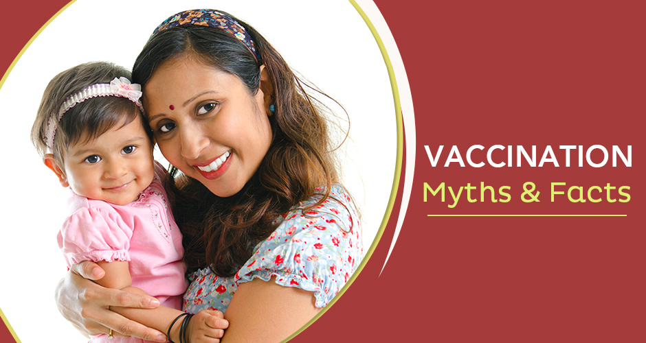 Vaccination: Myths And Facts