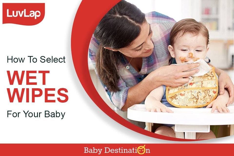How To Select Good Wet Wipes For Your Baby