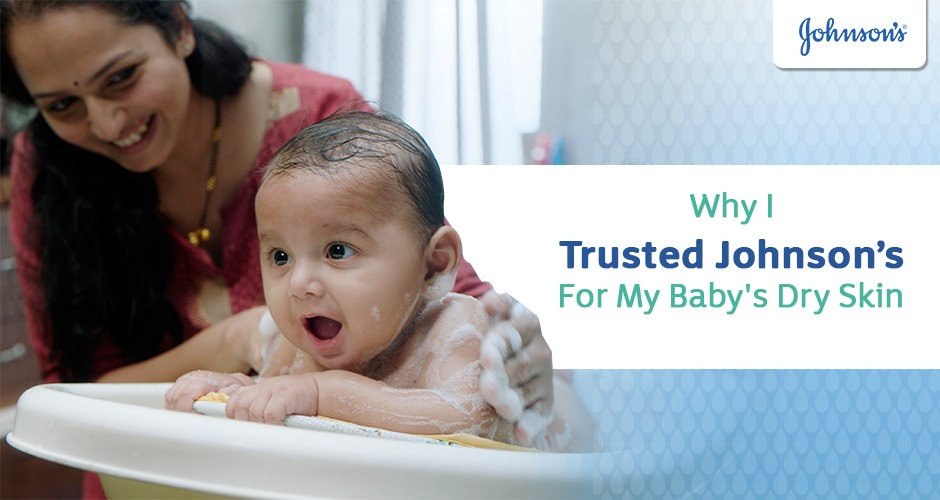 Why I Trusted Johnson's For My Baby's Dry Skin - Mom Story