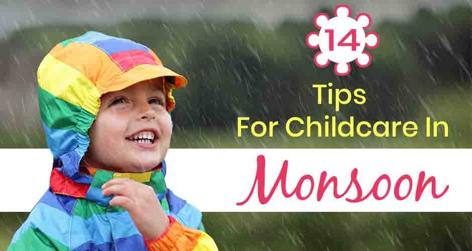 14 Helpful Childcare Tips For The Monsoons