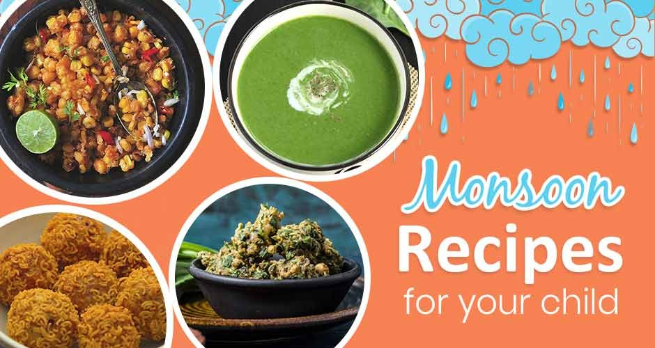7 Healthy Monsoon Recipes For Children