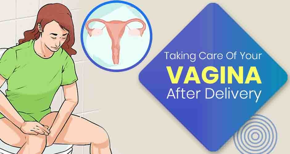 Vagina After Delivery: Changes And Natural Recovery Tips