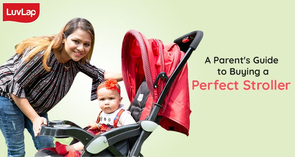 A Parent's Guide to Buying a Perfect Stroller