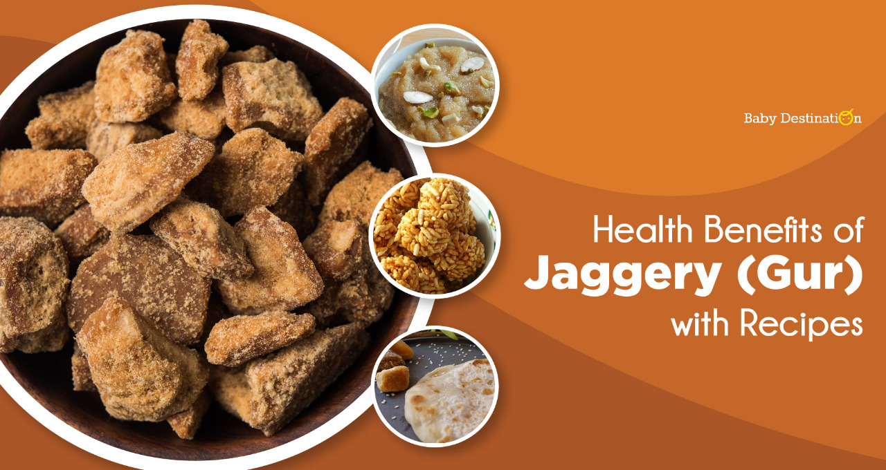 Health Benefits of Jaggery (Gur) with Recipes