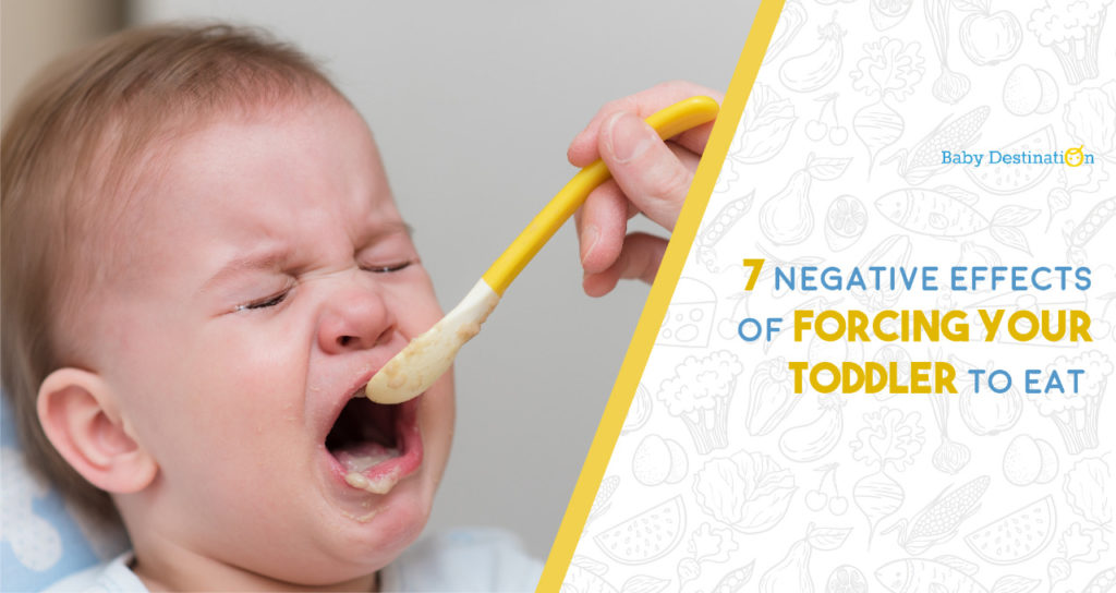 7 Negative Effects of Forcing your Toddler to Eat